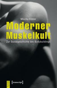 Moderner Muskelkult